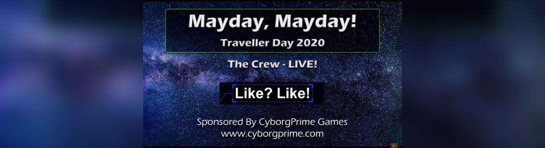 Mayday Mayday! Traveller RPG Day 2020 - Part 6 - The Crew