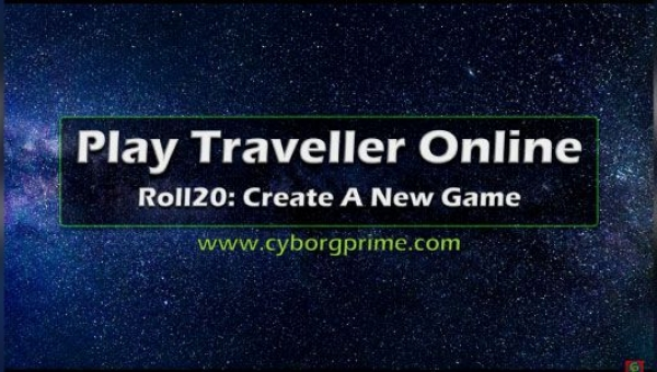 play traveller rpg online | roll20 create new game | gm tip | 2020