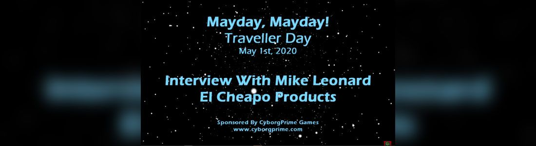 Mayday Mayday! Traveller RPG Day 2020 - Part 11 - Mike Leonard
